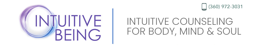 Intuitive Being | Therapeutic Counseling For The Body & Mind | Olympia, WA